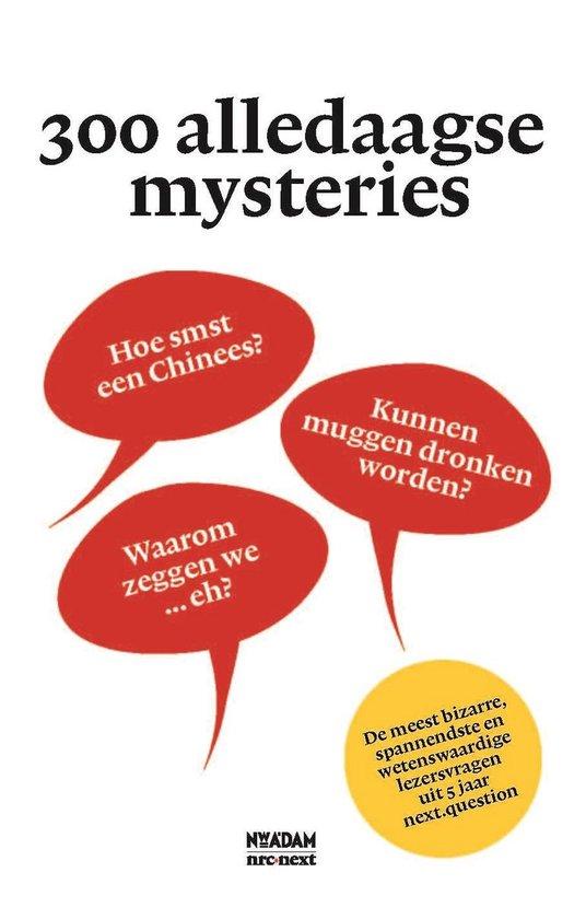 300 alledaagse mysteries - Juliette Vasterman |