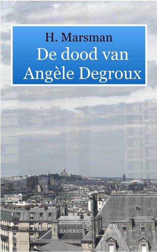 De dood van Angèle Degroux - Hendrik Marsman |