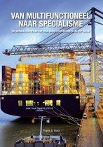 Van multifunctioneel naar specialisme -De ontwikkeling van het stukgoed vrachtschip in de 20e eeuw