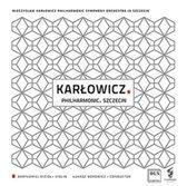 Karlowicz: Philharmonic. Szczecin