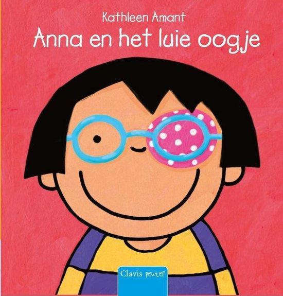 Anna en het luie oogje - Kathleen Amant  