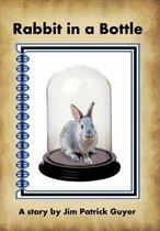 Rabbit in a Bottle