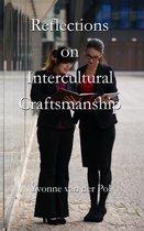 Reflections on intercultural craftsmanship