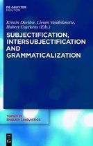 Subjectification, Intersubjectification and Grammaticalization