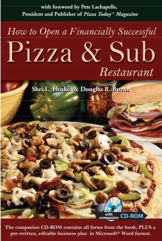 Boek cover How to Open a Financially Successful Pizza & Sub Restaurant van Henkel, Shri L (Paperback)