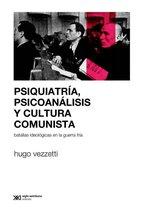 Psiquiatría, psicoanálisis y cultura comunista