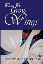 When We Grow Wings