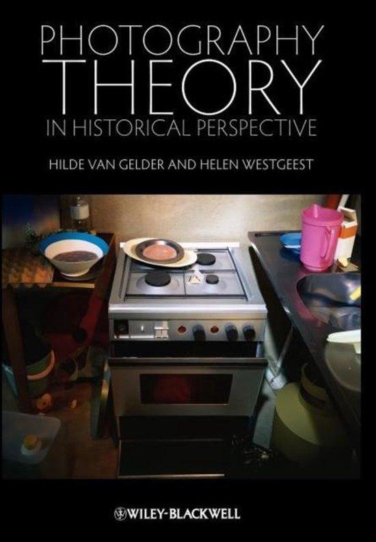 Boek cover Photography Theory in Historical Perspective van Hilde van Gelder (Hardcover)