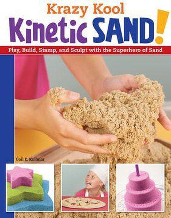 Boek cover Krazy Kool Kinetic Sand van Gail Kollmar (Onbekend)