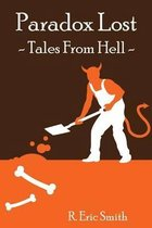Paradox Lost --- Tales from Hell