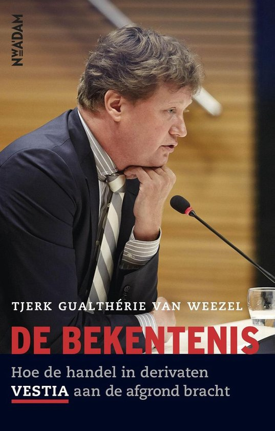 De bekentenis - Tjerk Gualtherie van Weezel |