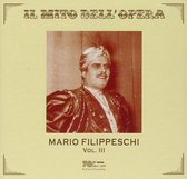 Il Mito Dell' Opera: Mario Filippeschi - Vol.3