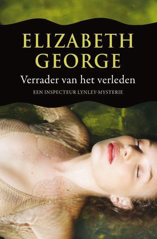 Inspecteur Lynley-Mysterie 11 - Verrader van het verleden - Elizabeth George | Fthsonline.com
