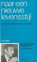 Boek cover Naar een nieuwe levensstijl van Ivan Illich