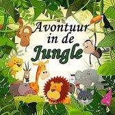 Avontuur in de jungle
