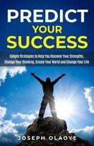 Predict Your Success