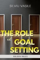 The Role of Goal Setting