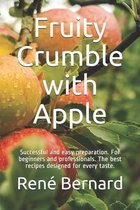 Fruity Crumble with Apple