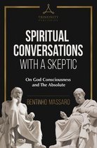 Spiritual Conversations with a Skeptic