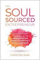 The Soul-Sourced Entrepreneur