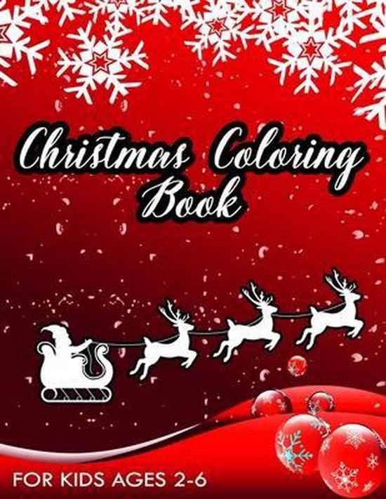 Christmas coloring Book for Kids Ages 2-6