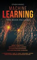 Machine Learning: 4 Books in 1