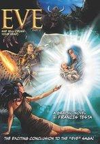 Eve Part 2