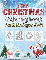 I Spy Christmas COLORING Book for Kids Ages 2-5