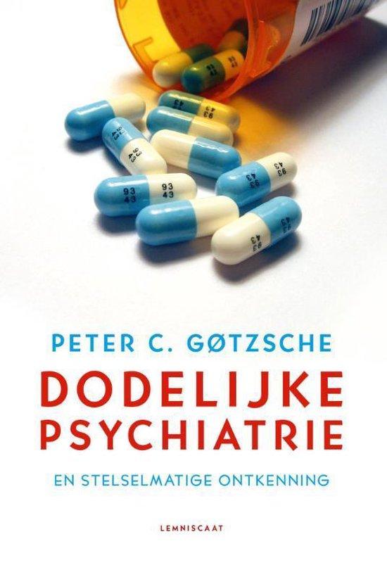 Dodelijke psychiatrie en stelselmatige ontkenning