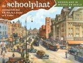 De Schoolplaat  -   Nederland in woord en beeld