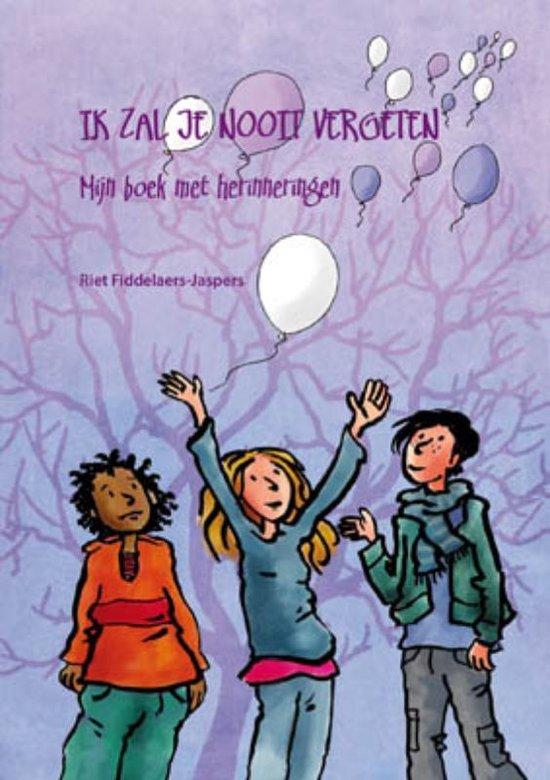Boek cover Ik zal je nooit vergeten van Riet Fiddelaers-Jaspers (Paperback)