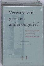 Verward Van Geest En Ander Ongerief: Psychiatrie En Geestelijke Gezondheidszorg in Nederland (1870-2005)