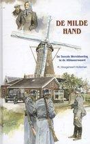 Historische verhalen voor jong en oud  -   De milde hand