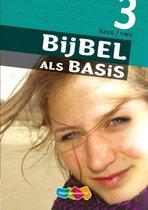 Bijbel als Basis 3 havo/vwo