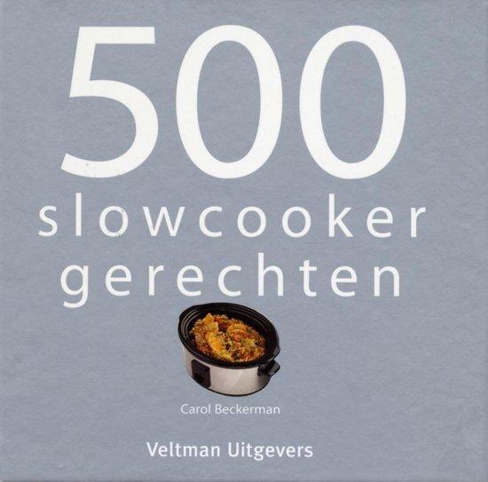 Boek cover 500 slowcooker recepten van Carol Beckerman (Hardcover)