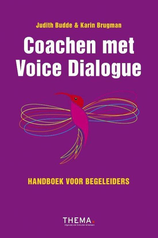 Boek cover Coachen met voice dialogue van Judith Budde (Hardcover)