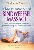 Vitaal en gezond met bindweefselmassage