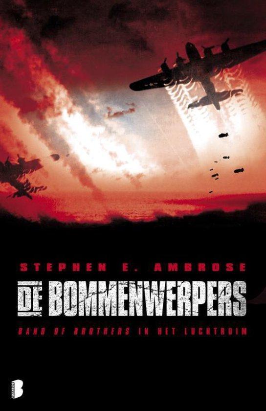 Boek cover De bommenwerpers van Stephen E Ambrose (Paperback)