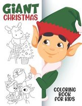 Giant Christmas Coloring Book For Kids