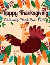 Happy Thanksgiving Coloring Book For Kids