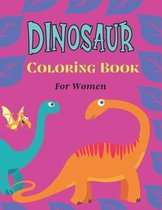 DINOSAUR Coloring Book For Women