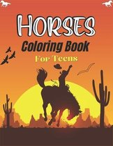 Horses Coloring Book For Teens