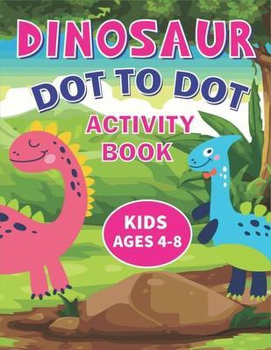 Dinosaur Dot to Dot Activity Book Kids Ages 4-8