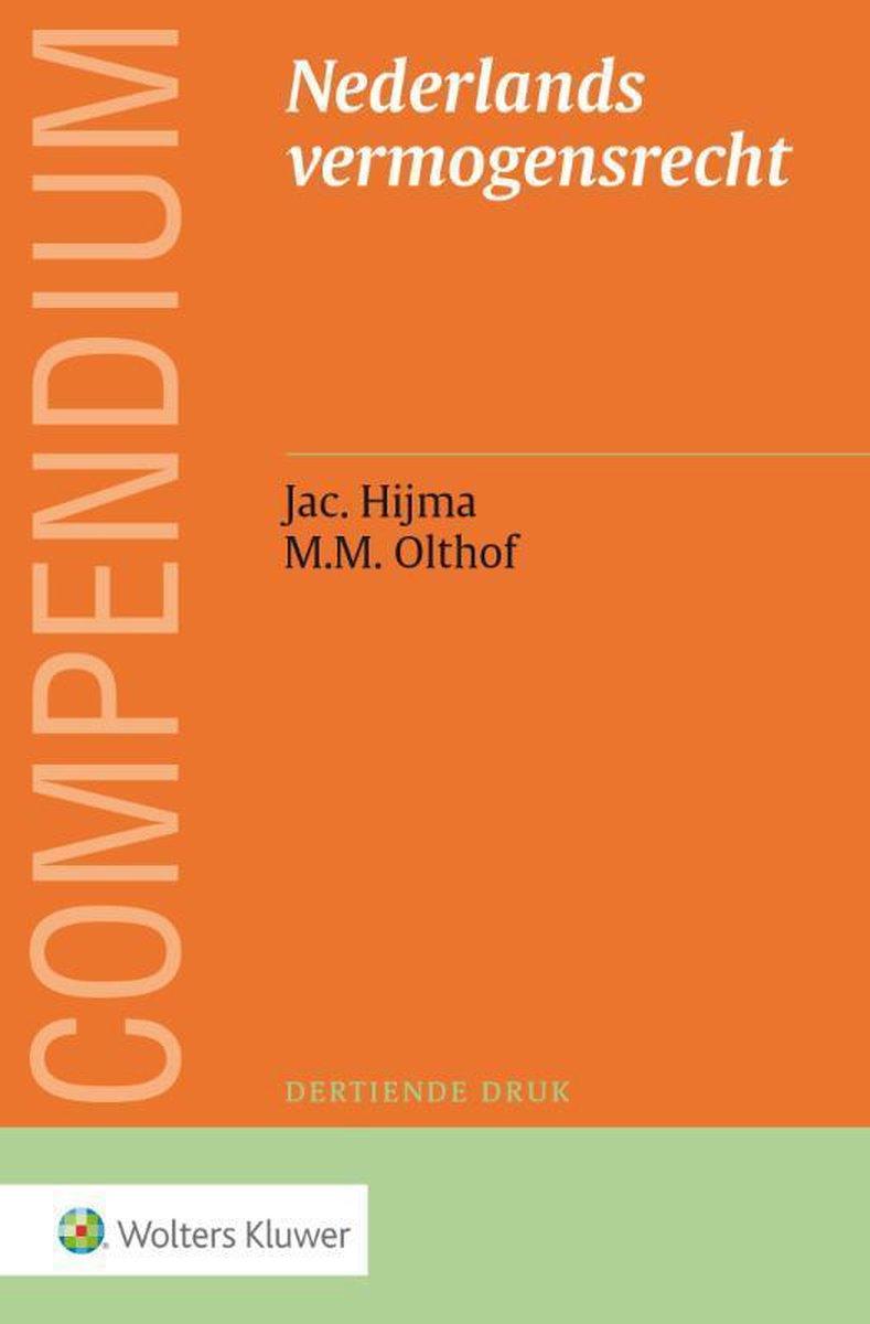 Compendium van het Nederlands vermogensrecht - Jac. Hijma