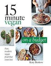 Boek cover 15 Minute Vegan: On a Budget van Katy Beskow (Hardcover)