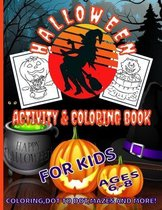 Halloween Activity & Coloring Book for Kids Ages 6 - 8