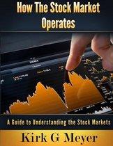 How the Stock Market Operates