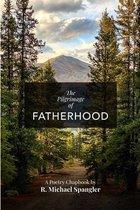 The Pilgrimage of Fatherhood