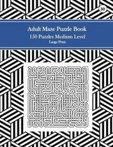 Adult Maze Puzzle Book, 150 Puzzles Medium Level Large Print, 30