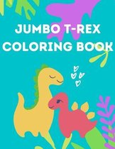 Jumbo T-Rex Coloring Book